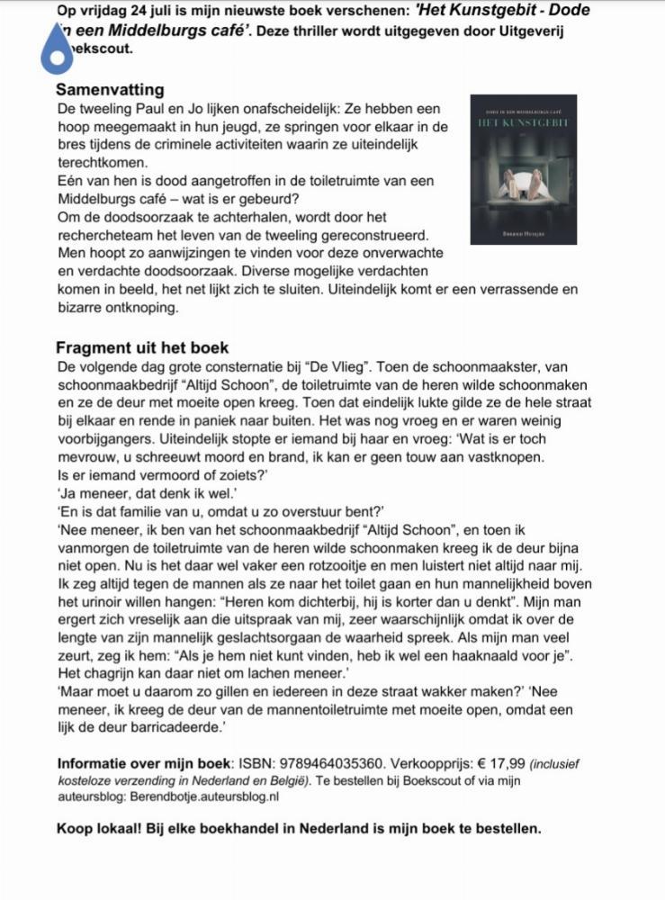 Het Kunstgebit (Dode in een Middelburgs café) is vandaag verschenen .
